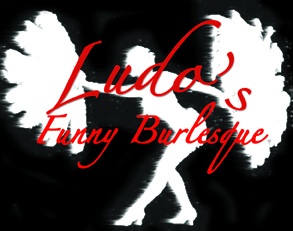 Ludo's Funny Burlesque at M Bar in Hollywood, March 4th