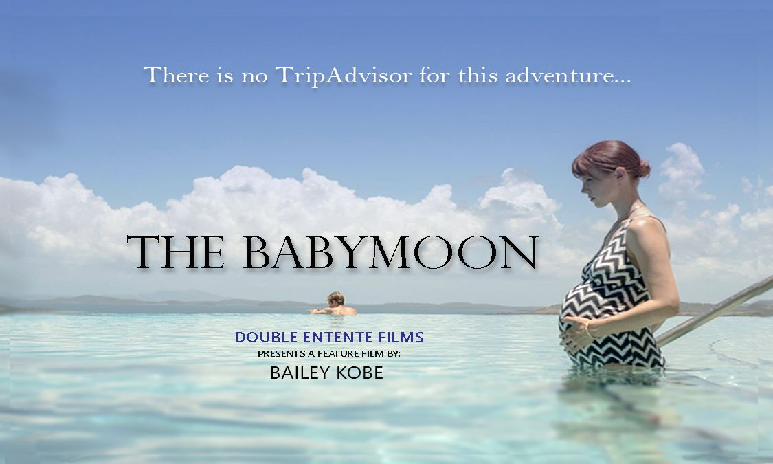 "DANCES WITH FILMS ANNOUNCES WORLD PREMIERE OF INDIE ADVENTURE COMEDY ""THE BABYMOON"", JUNE 10TH"